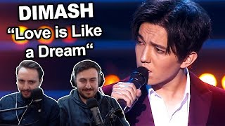 We're reacting to Dimash Kudaibergen singing Love is Like a Dream S...