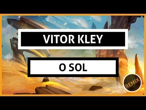 Vitor Kley - O Sol VINNE & Double Z Remix