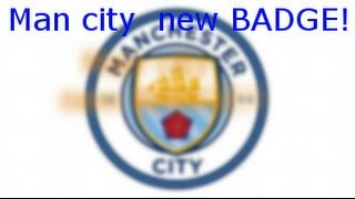 Manchester city new BADGE