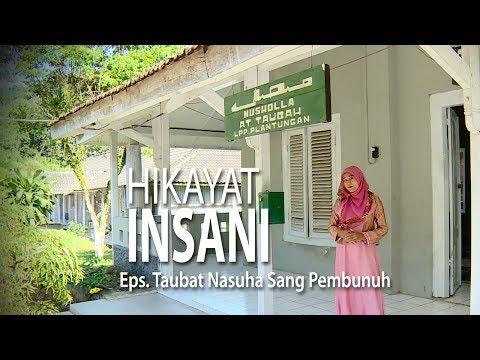 NET JATENG - HIKAYAT INSANI Eps. Taubat Nasuha Sang Pembunuh