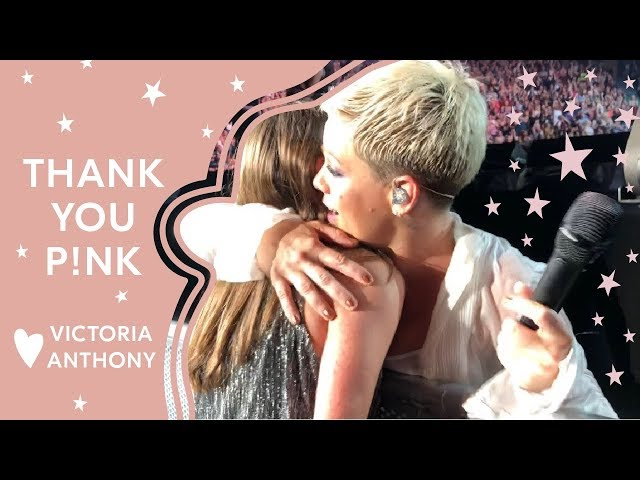 Thank you P!NK ...  Love, Victoria Anthony