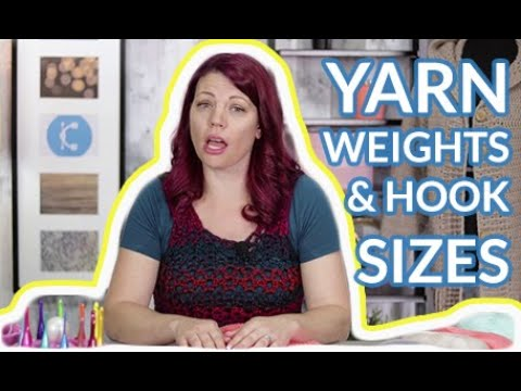 Ultimate Guide To Yarn Weights And Crochet Hook Sizes