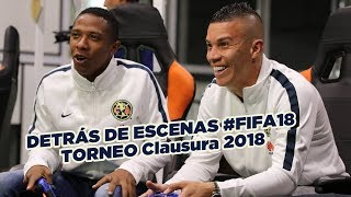 Detrás de escenas Club América FIFA Tournament Clausura 2018