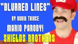 Robin Thicke - BLURRED LINES Super Mario PARODY! - Shields Brothers