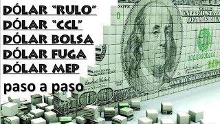 """Dolar """"RULO"""", Dolar """"CCL"""", Dolar BOLSA, Dolar FUGA, Dolar MEP ➡✅Definicion y Ejemplos de cada uno💎"""