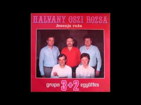 3+2 Együttes - Halvány Öszi Rózsa - 01 - Egy Asszony Miatt