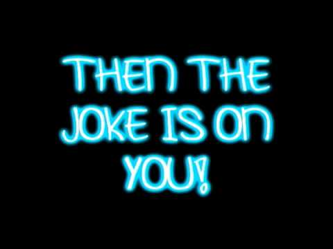 Niki Watkins - The Joke Is On You (iCarly Song) - Lyrics