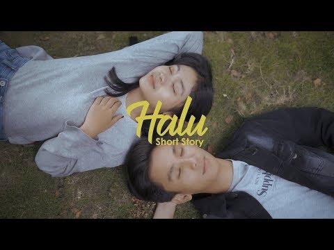 HALU - SHORT STORY