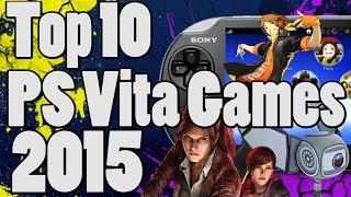 Top 10 PS Vita Games of 2015