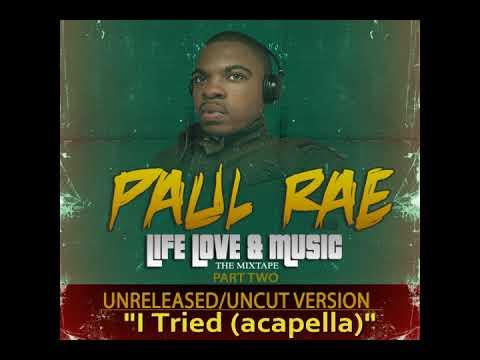 Paul Rae Music: I Tried (Acapella)