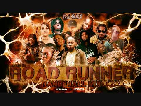 DANCEHALL MIX JUNE 2018 DJ GAT ROAD RUNNER  FT GOVANA/VYBZ   KARTEL/ALKALINE/BOOKOO ECT 1876899-5643