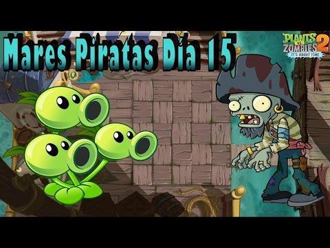Plants Vs Zombies 2: Mares Piratas: Día 15 - Español - HD