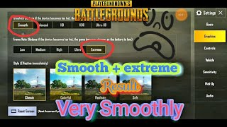 PUBG Mobile Graphics set smooth + Extream = result Very Smoothly for s8plus/ By Visal Vlogger