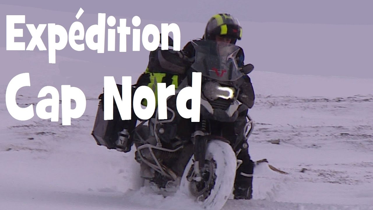 expedition hivernale au cap nord en bmw r 1200 gs adventure english subs by lolo cochet youtube. Black Bedroom Furniture Sets. Home Design Ideas