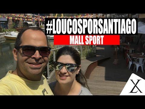 Loucos por Santiago - Episódio 05 - Mall Sport Santiago #loucosporsantiago