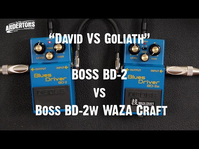 David vs Goliath - BOSS BD-2 vs BD-2w WAZA Craft