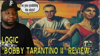 Logic - Bobby Tarantino 2 Review | Diss couldve been better