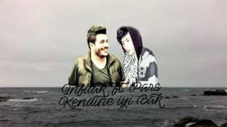 İnfilak ft. Pars - Kendine İyi Bak (Prod by Pars)