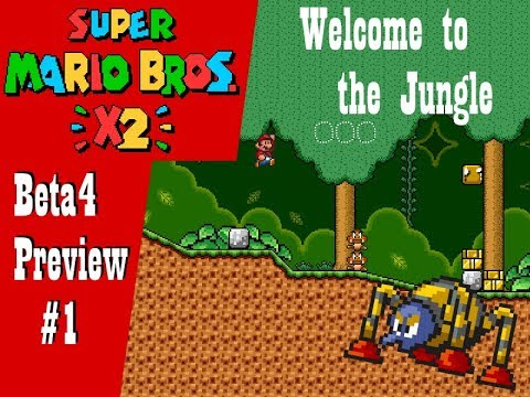 SMBX2-Beta4 Preview (#1) - Welcome to the Jungle