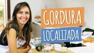 Remédio Caseiro para Gordura Localizada