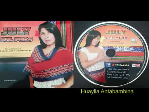 JULY DEL PERU ► HUAYLIA ANTABAMBINA ☆ PRIMICIA 2017 ☆ ☛ ♫ Audio Promocional ✓
