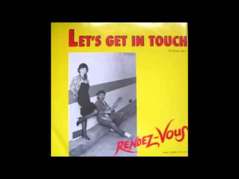 Rendez - Vous -- Let's Get In Touch.1985