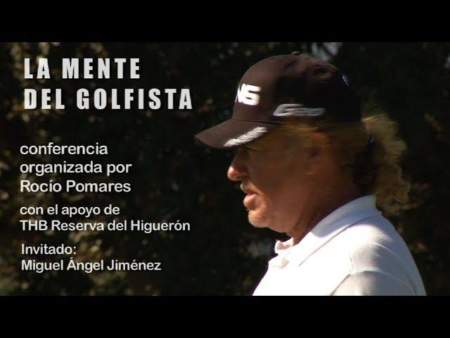 la-mente-del-golfista-por-rocio-pomares-con-miguel-angel-jimenez