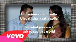 Unakenna Venum Sollu from Yennai Arindhaal Song Lyrics and English translation