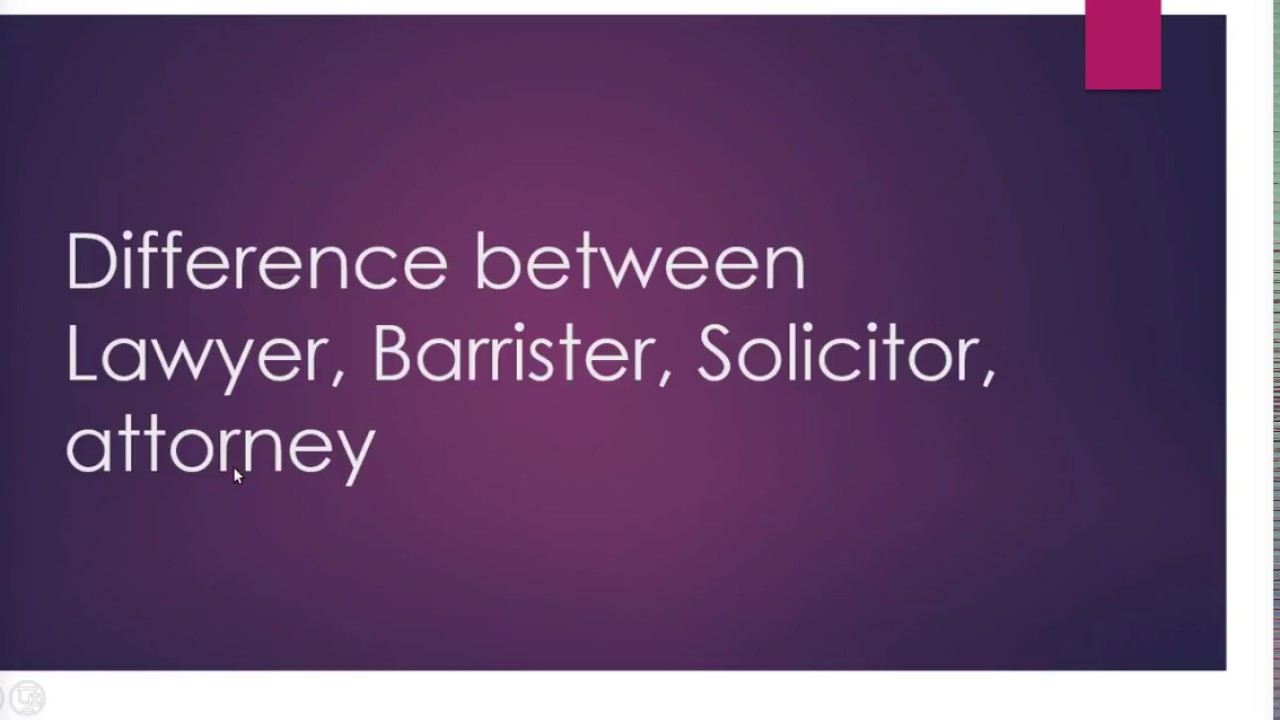 Attorney Vs Lawyer Meaning