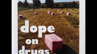 Dope on Drugs  / 01- Foden