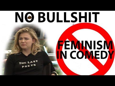 Feminism in Comedy is Bullshit