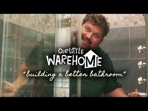 """Our Little Warehome: """"Building a Better Bathroom"""" (Episode 7 of 10)"""