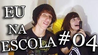 Baixar EU NA ESCOLA 04 Feat.(REI DO TODDYNHO)