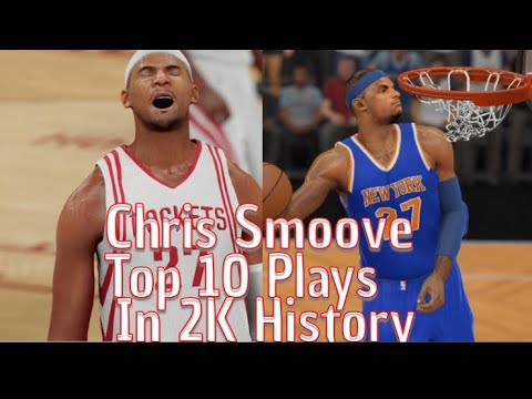Chris Smoove Top 10 Plays In 2K History