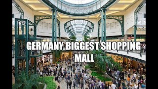 Biggest shopping Mall of Germany - Europe