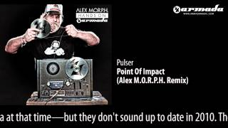 Pulser - Point Of Impact (Alex M.O.R.P.H. Remix) [Hands On Armada Preview]
