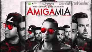 Amiga Mia (Official Remix) - El Roockie Ft. Zion & Lennox , J Quiles y Alkilados