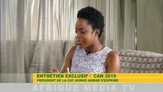 Interview exclusive du président de la CAF sur la chaine Afrique Media