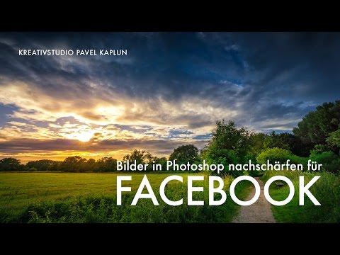 Bilder in Photoshop nachschärfen für Facebook