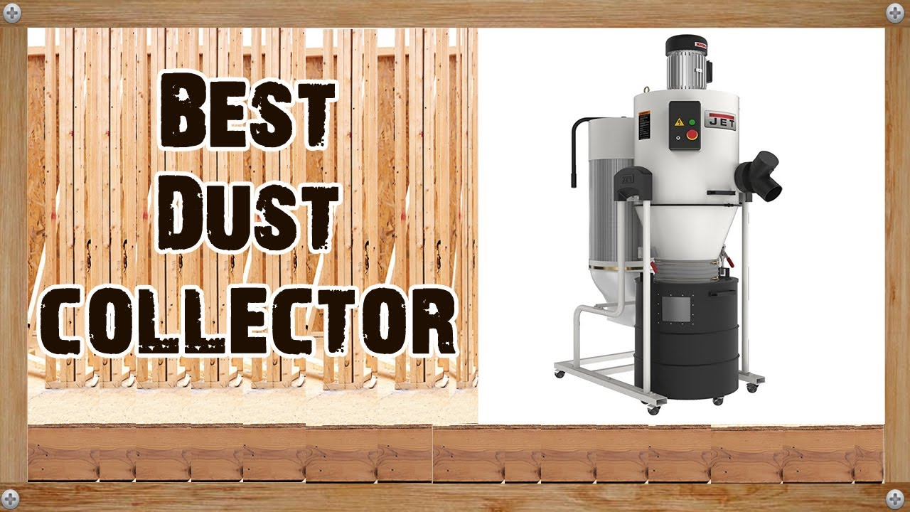 Best Dust Collector Reviews 2017 2018 Youtube