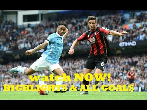ManChester City vs Bournemouth 4 0   All Goals & Highlights   Premier League 2016   YouTube