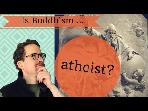 Is Buddhism Atheist?