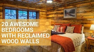 20 Awesome Bedrooms with Reclaimed Wood Walls