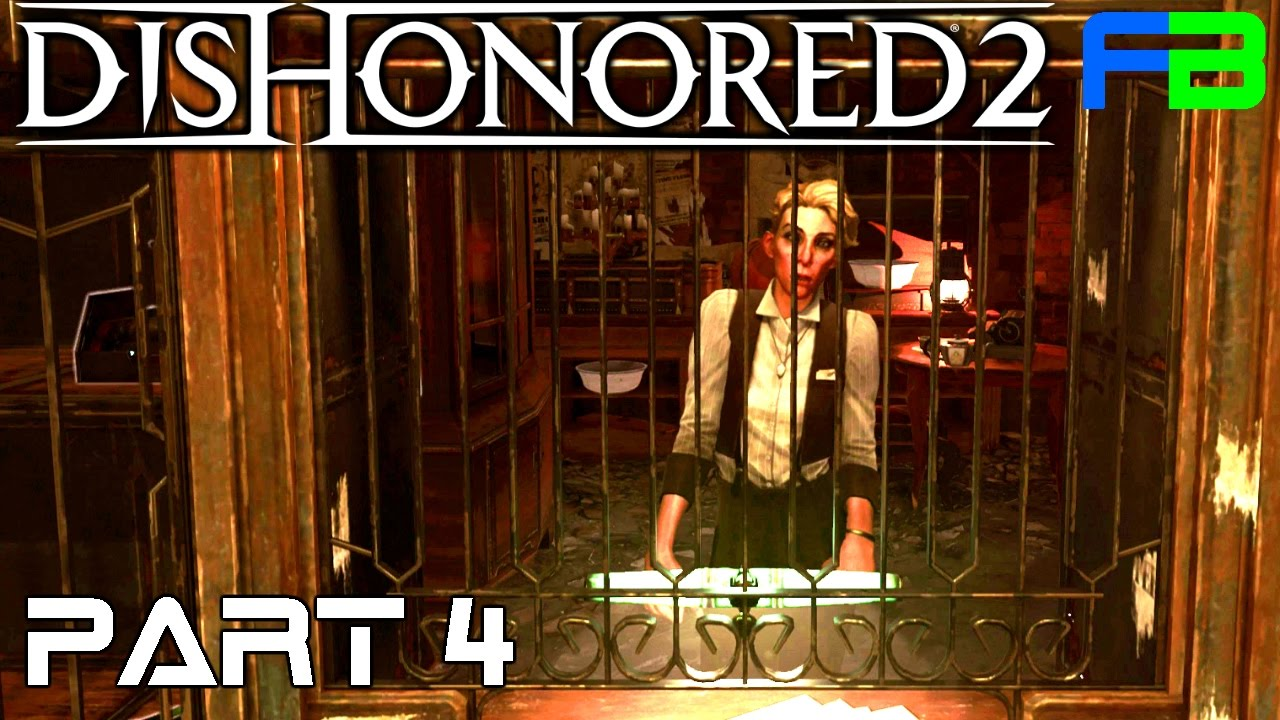 Dishonored 2 Part 4 The Clockwork Mansion Youtube