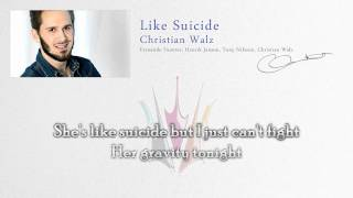 "Christian Walz ""Like Suicide"" (Lyrics) - Melodifestivalen 2011"
