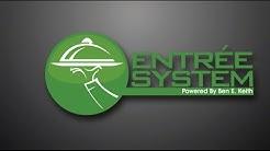 Entrée System