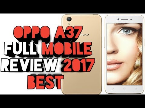 oppo A37 full mobile review 2017 best