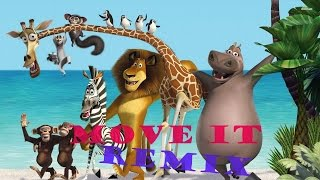 Move It [Madagascar Remix]