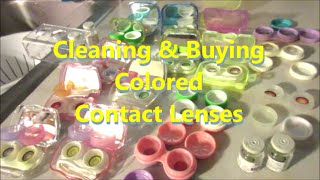 Cleaning & Buying Colored Contact Lenses