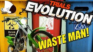 Trials Evolution - Waste Man!